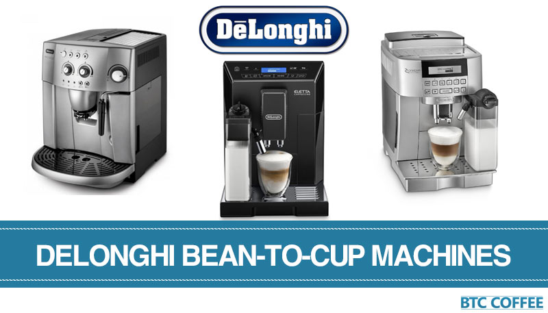 The Best Delonghi Bean-to-Cup Coffee Machines